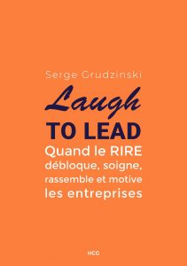 Le livre Laugh to Lead de Serge Grudzinski